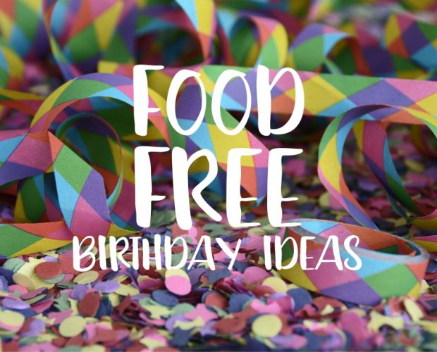 Food Free Birthday Ideas