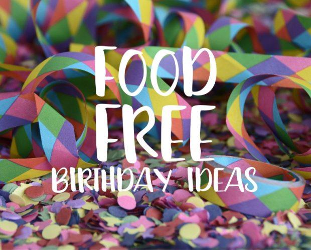 Food Free Birthday Ideas